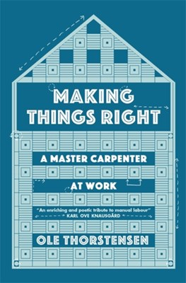 Making Things Right Ole Thorstensen 9780857056696
