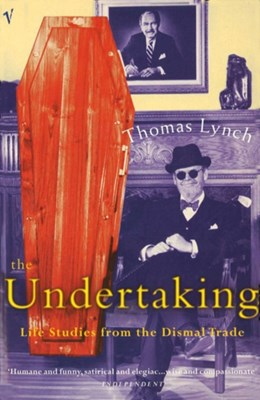 The Undertaking Thomas Lynch 9780099767312