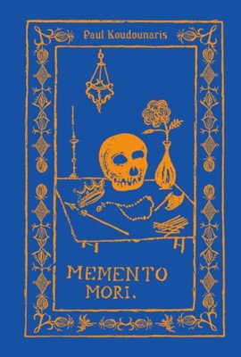 Memento Mori Paul Koudounaris 9780500517789