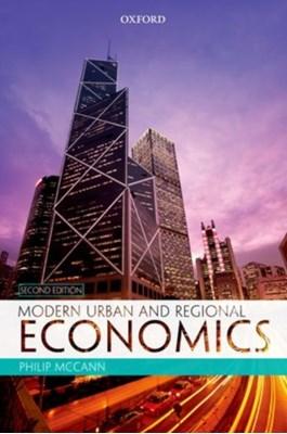 Modern Urban and Regional Economics Philip (Professor of Economic Geography McCann 9780199582006