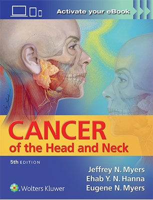 Cancer of the Head and Neck Ehab Hanna, Jeffrey Myers 9781451191134
