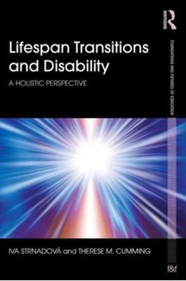 Lifespan Transitions and Disability Iva Strnadova, Therese M. Cumming 9780415738873
