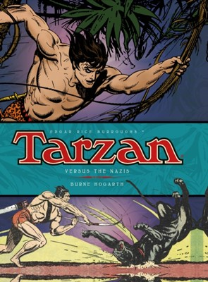 Tarzan - Versus The Nazis (Vol. 3) Don Garden, Burne Hogarth 9781781163191