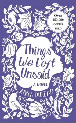 Things We Left Unsaid af Zoya Pirzad