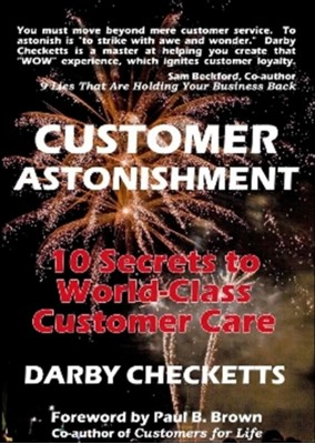 Customer Astonishment Darby Checketts 9781931741682