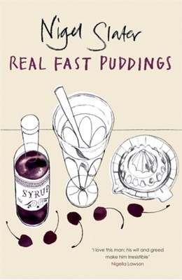 Real Fast Puddings Nigel Slater 9780141029511