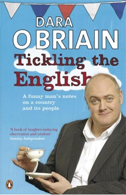 Tickling the English Dara O' Briain 9780141046662