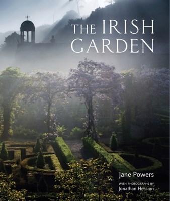 The Irish Garden Jonathan Hession, Jane Powers 9780711232228