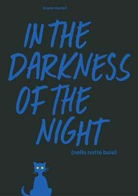 In the Darkness of the Night Bruno Munari 9781616896300