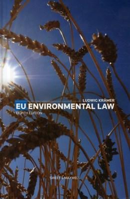 EU Environmental Law Professor Ludwig Kramer 9780414050259