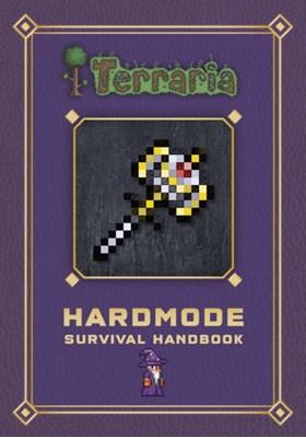 Terraria: Hardmode Survival Handbook  9780141369921