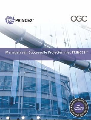 Managen Van Succesvolle Projecten Met PRINCE2 Office of Government Commerce 9780113312252