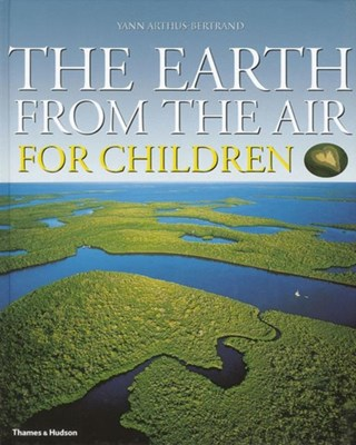 The Earth from the Air for Children Robert Burleigh 9780500542613