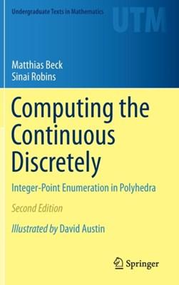 Computing the Continuous Discretely Sinai Robins, Matthias Beck 9781493929689