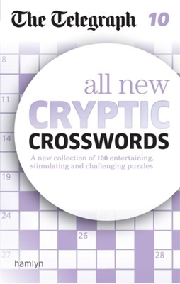 The Telegraph: All New Cryptic Crosswords 10 The Telegraph Media Group, Telegraph Media Group 9780600633112