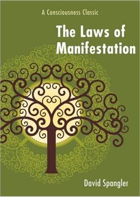 Laws of Manifestation David Spangler 9781578634392