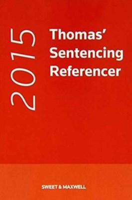 Sentencing Referencer Dr. David A. Thomas 9780414035409