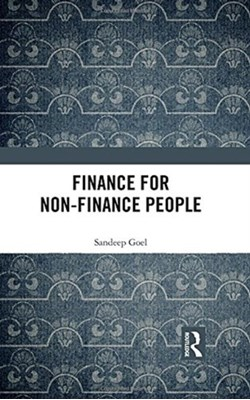 Finance for Non-Finance People Sandeep (Management Development Institute Goel 9781138503373