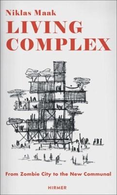 Living Complex Niklas Maak 9783777424101