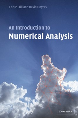 An Introduction to Numerical Analysis Endre Suli, David F. Mayers 9780521007948