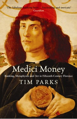 Medici Money Tim Parks 9781861977571