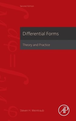 Differential Forms Steven H. (Lehigh University Weintraub 9780123944030