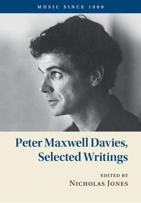 Peter Maxwell Davies, Selected Writings Peter Maxwell Davies 9781107157996