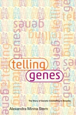 Telling Genes Alexandra Minna (Professor Stern 9781421406688