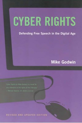 Cyber Rights Mike Godwin 9780262571685