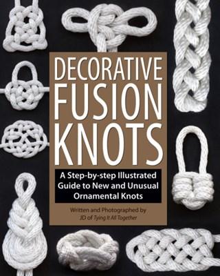 Decorative Fusion Knots J. D. Lenzen 9781931160780