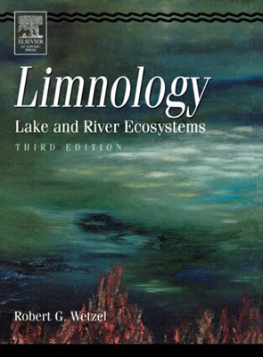 Limnology Robert G. (The University of North Carolina at Chapel Hill<br>Department of Environmental Sciences and Engineering) Wetzel 9780127447605