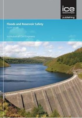 Floods and Reservoir Safety, fourth edition DEFRA, P. Mason 9780727760067