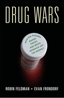 Drug Wars Robin Feldman, Evan Frondorf 9781107168480