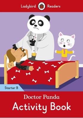 Doctor Panda Activity Book - Ladybird Readers Starter Level B  9780241283295