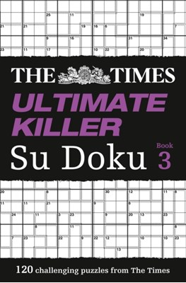 The Times Ultimate Killer Su Doku Book 3  9780007440658