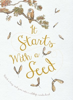 It Starts With A Seed Laura Knowles 9781910277171