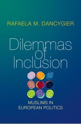 Dilemmas of Inclusion Rafaela M. Dancygier 9780691172590