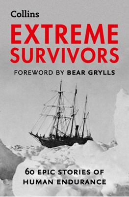 Extreme Survivors Collins Maps 9780007577972