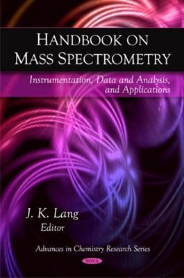 Handbook on Mass Spectrometry  9781607415800