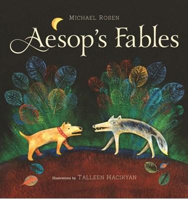 Aesop's Fables Michael Rosen 9781896580814