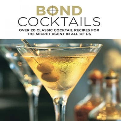 Bond Cocktails Katherine Bebo 9781849755955
