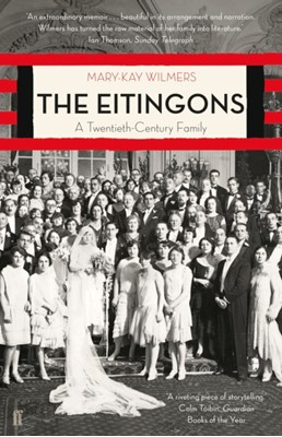 The Eitingons Mary-Kay (editor) Wilmers 9780571338771