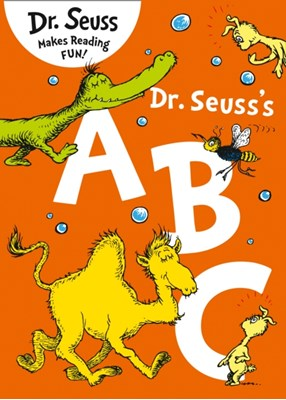 Dr. Seuss's ABC Dr. Seuss 9780007487752