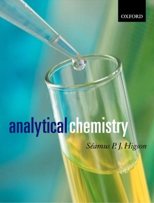 Analytical Chemistry Seamus (Professor of Bio and Electroanalytical Science Higson 9780198502890