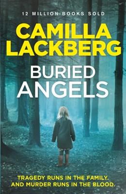 Buried Angels Camilla Lackberg, Camilla Läckberg 9780007419616