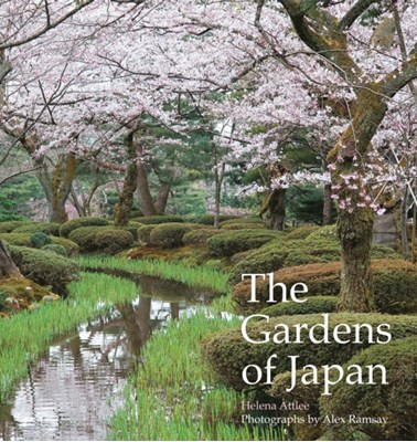The Gardens of Japan Helena Attlee 9780711239067