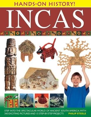 Hands on History: Inca's Philip Steele 9781843227311