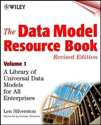 The Data Model Resource Book, Volume 1 Len Silverston 9780471380238