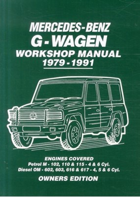 Mercedes-Benz G-Wagen Workshop Manual 1979-1991  9781783180547