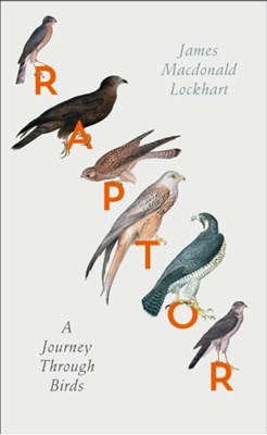 Raptor James Macdonald Lockhart 9780007459872